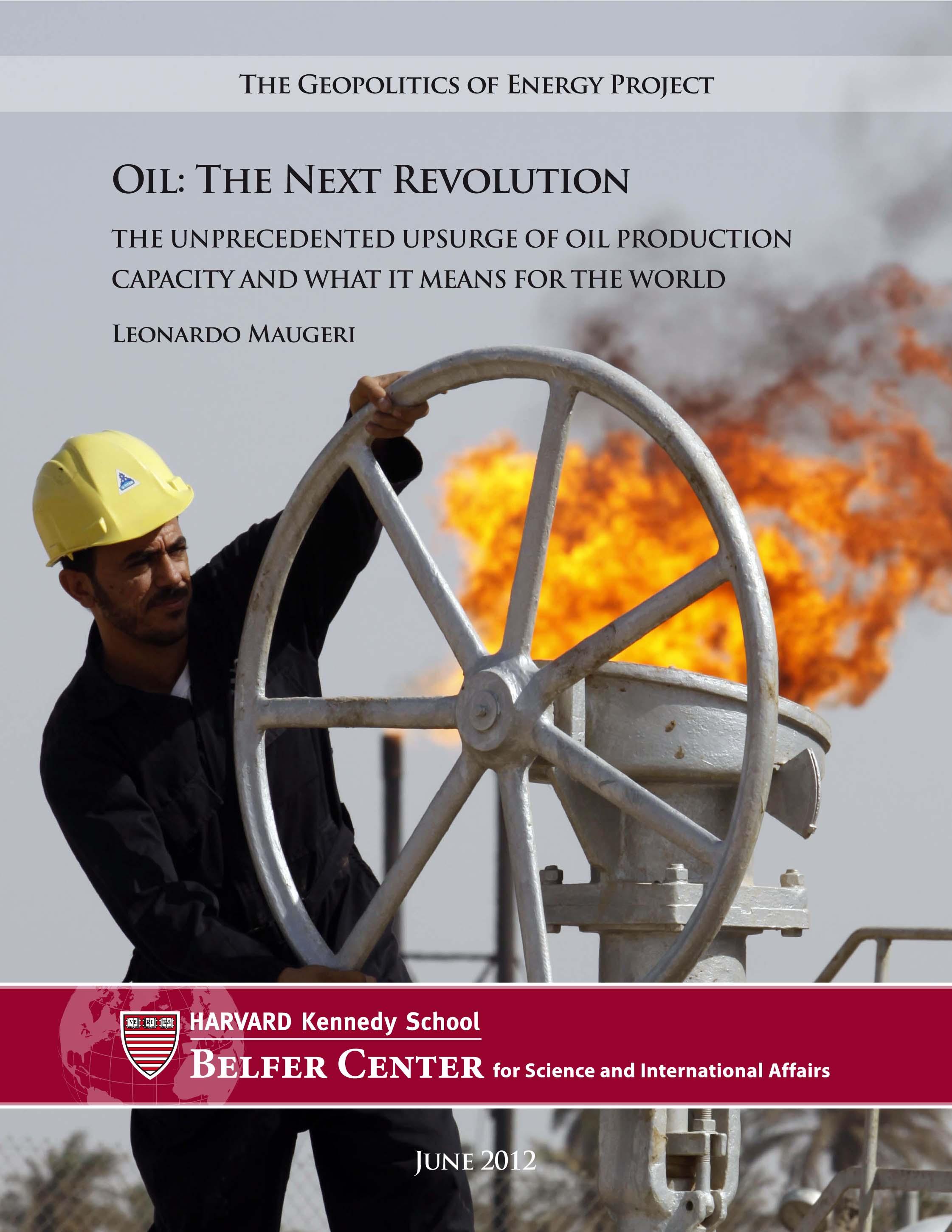 Pic pétrolier, étude par Leonardo Maugeri. Oil : The Next ...